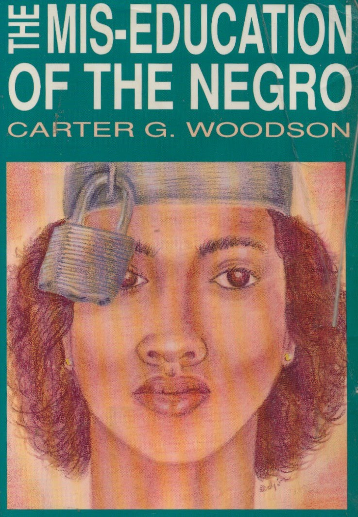 Free Ebook Miseducation Of The Negro Carter G Woodson Happily