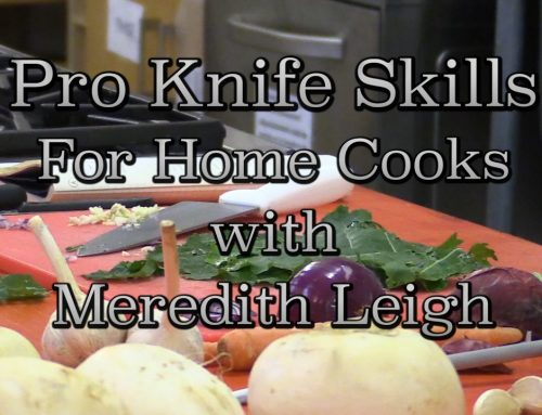 Pro Knife Skills for Home Cooks with Meredith Leigh